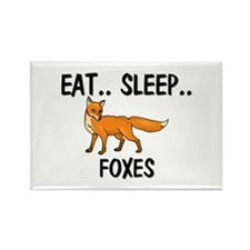 Eat ... Sleep ... FOXES Rectangle Magnet