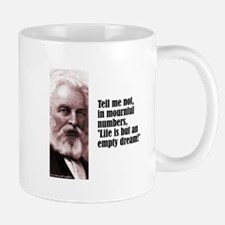 "Longfellow ""Tell Me Not"" Mug"
