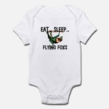 Eat ... Sleep ... FLYING FOXS Infant Bodysuit