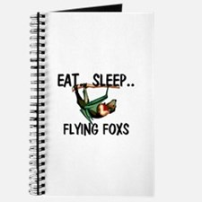 Eat ... Sleep ... FLYING FOXS Journal