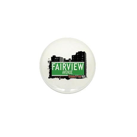 FAIRVIEW AVENUE, MANHATTAN, NYC Mini Button (10 pa