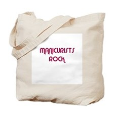 MANICURISTS ROCK Tote Bag