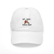 Eat ... Sleep ... FIDDLER CRABS Baseball Cap