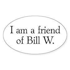 Friend of Bill W. Oval Bumper Stickers