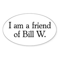 Friend of Bill W. Oval Decal