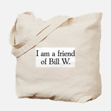 Friend of Bill W. Tote Bag