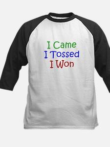 I Came I Tossed I Won Tee