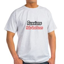 """Russians..Great Lovers"" T-Shirt"
