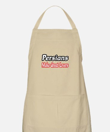"""Persians...Great Lovers"" BBQ Apron"