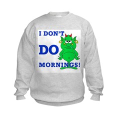 Just call me cranky Sweatshirt