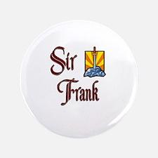 "Sir Frank 3.5"" Button"