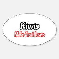 """""""Kiwis Make Great Lovers"""" Oval Decal"""