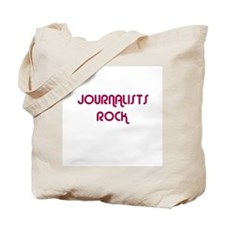 JOURNALISTS  ROCK Tote Bag