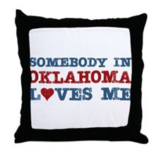 Somebody in Oklahoma Loves Me Throw Pillow