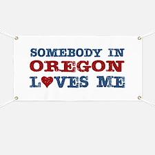 Somebody in Oregon Loves Me Banner