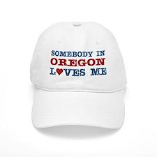 Somebody in Oregon Loves Me Baseball Cap