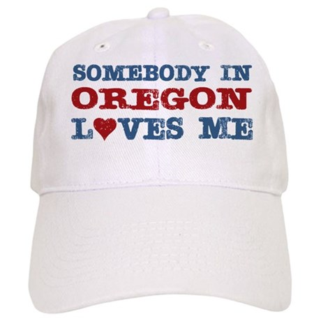 Somebody in Oregon Loves Me Cap