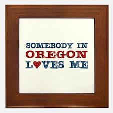 Somebody in Oregon Loves Me Framed Tile