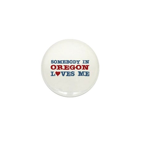 Somebody in Oregon Loves Me Mini Button (100 pack)
