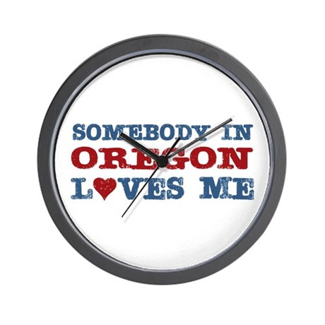 Somebody in Oregon Loves Me Wall Clock