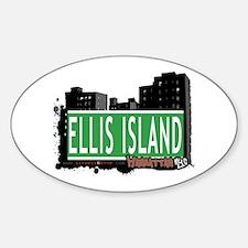 ELLIS ISLAND, MANHATTAN, NYC Oval Decal