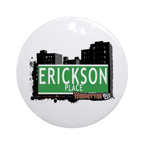 ERICKSON PLACE, MANHATTAN, NYC Ornament (Round)