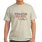 Theater Major Hottie Light T-Shirt