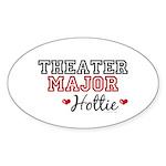 Theater Major Hottie Oval Sticker