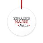 Theater Major Hottie Ornament (Round)