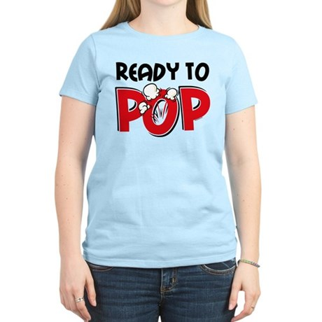 Ready To Pop Women's Light T-Shirt