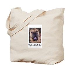 Thank God It's Friday Tote Bag