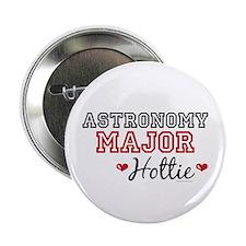 """Astronomy Major Hottie 2.25"""" Button"""