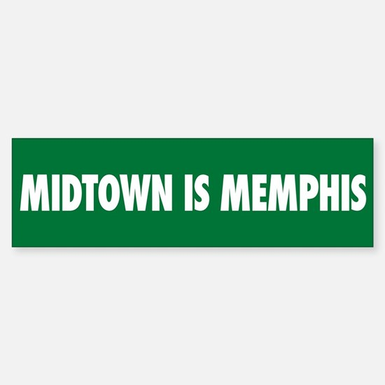 Midtown is Memphis Bumper Bumper Bumper Sticker