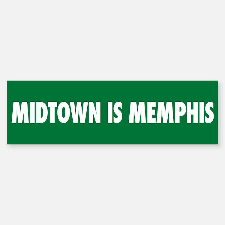 Midtown is Memphis Bumper Bumper Bumper Sticker