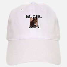 Eat ... Sleep ... DONKEYS Baseball Baseball Cap
