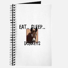 Eat ... Sleep ... DONKEYS Journal