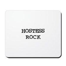 HOSTESS ROCK Mousepad