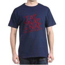 Tap Snap or Nap the Choice is T-Shirt