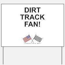 Dirt Track Fan Yard Sign