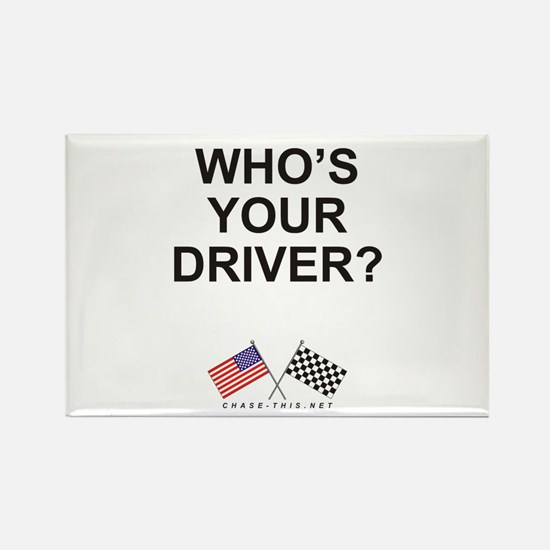 Who's Your Driver Rectangle Magnet