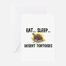 Eat ... Sleep ... DESERT TORTOISES Greeting Cards
