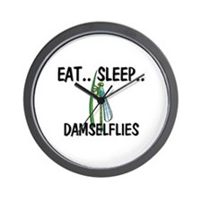 Eat ... Sleep ... DAMSELFLIES Wall Clock