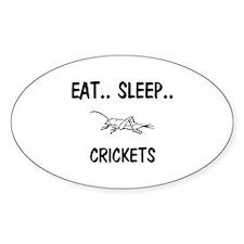 Eat ... Sleep ... CRICKETS Oval Decal