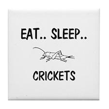 Eat ... Sleep ... CRICKETS Tile Coaster