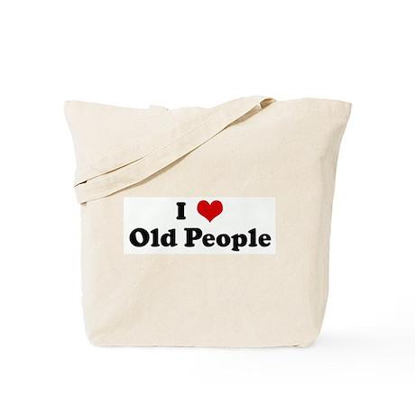 I Love Old People Tote Bag