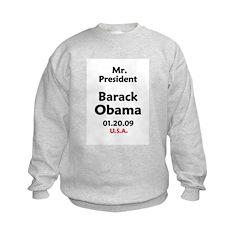 Mr. President Obama Inauguration Sweatshirt