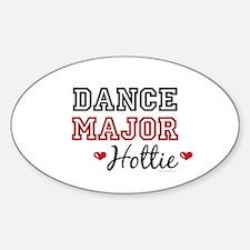Dance Major Hottie Oval Decal