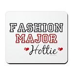 Fashion Major Hottie Mousepad
