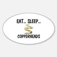 Eat ... Sleep ... COPPERHEADS Oval Decal