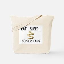 Eat ... Sleep ... COPPERHEADS Tote Bag